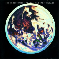Purchase Irresistible Force - Global Chillage