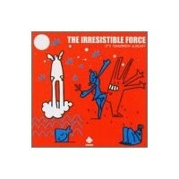 Purchase Irresistible Force - It's Tomorrow Already