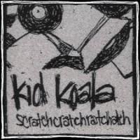 Purchase Kid Koala - Scratchcratchratchatch