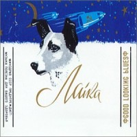 Purchase Laika - Good Looking Blues