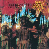 Purchase The Legendary Pink Dots - The Golden Age
