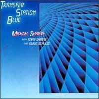 Purchase Michael Shrieve - Transfer Station Blue