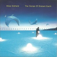Purchase Mike Oldfield - The Songs of Distant Earth