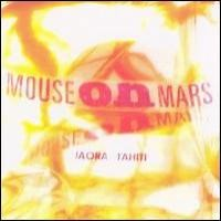 Purchase Mouse On Mars - Iaora Tahiti