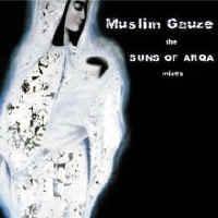 Purchase Muslimgauze - The Suns of Arqa Mixes