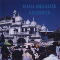 Purchase Muslimgauze - Arabbox