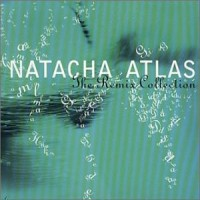 Purchase Natacha Atlas - The Remix Collection