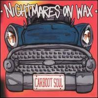 Purchase Nightmares On Wax - Carboot Soul