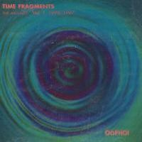 Purchase Oophoi - Time Fragments, Vol. 1