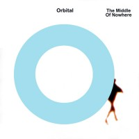 Purchase Orbital - The Middle of Nowhere
