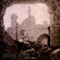 Purchase Raison d'Etre - Within the Depths of Silence and Phormations