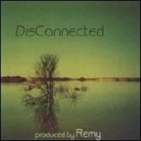 Purchase Remy - DisConnected