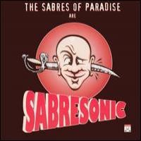 Purchase The Sabres Of Paradise - Sabresonic