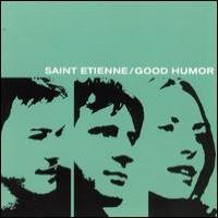 Purchase Saint Etienne - Good Humor