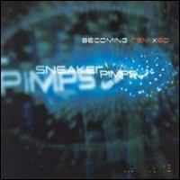 Purchase Sneaker Pimps - Becoming Remixed