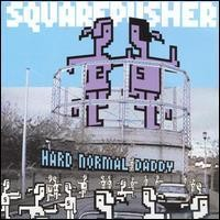 Purchase Squarepusher - Hard Normal Daddy