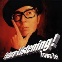 Purchase Towa Tei - Future Listening!
