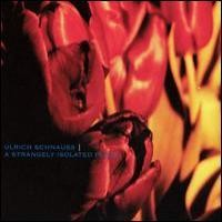 Purchase Ulrich Schnauss - A Strangely Isolated Place