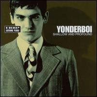 Purchase Yonderboi - Shallow and Profound