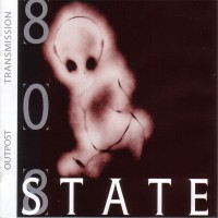 Purchase 808 State - Outpost Transmission