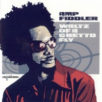 Purchase Amp Fiddler - Waltz Of A Ghetto Fly