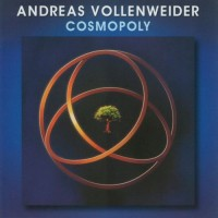Purchase Andreas Vollenweider - Cosmopoly