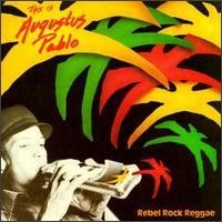 Purchase Augustus Pablo - Rebel Rock Reggae - This Is Augustus Pablo