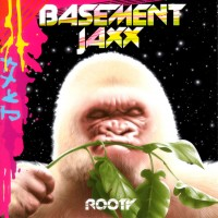 Purchase Basement Jaxx - Rooty