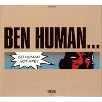 Purchase Ben Human - Go Human Not Ape!