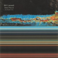Purchase Bill Laswell - Silent Recoil - Dub System One