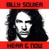Purchase Billy Squier - Hear & Now