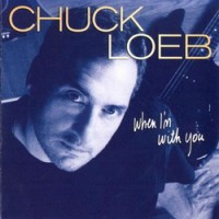 Purchase Chuck Loeb - When I'm With You