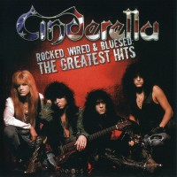Purchase Cinderella - Rocked, Wired & Bluesed: The Greatest Hits