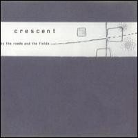 Purchase Crescent - By The Roads And The Fields