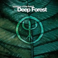 Purchase Deep Forest - Essence Of The Forest