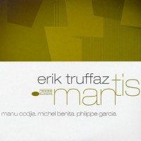 Purchase Erik Truffaz - Mantis