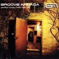 Purchase Groove Armada - Goodbye Country (Hello Nightclub)