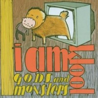 Purchase I Am Kloot - Gods And Monsters