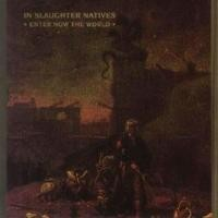 Purchase In Slaughter Natives - Enter Now The World