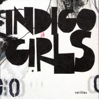 Purchase Indigo Girls - Rarities