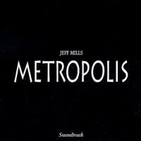 Purchase Jeff Mills - Metropolis