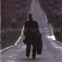 Purchase John Prine - Fair & Square