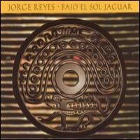 Purchase Jorge Reyes - Bajo El Sol Jaguar