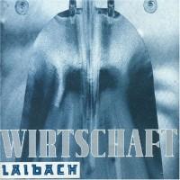 Purchase Laibach - Wirtschaft ist Tot