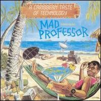 Purchase Mad Professor - A Caribbean Taste Of Technology