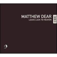 Purchase Matthew Dear - Leave Luck To Heaven