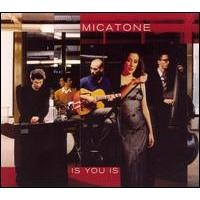 Purchase Micatone - Is You Is