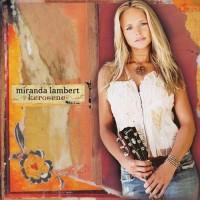 Purchase Miranda Lambert - Kerosen e