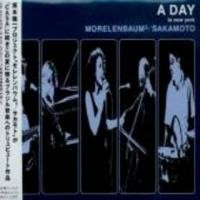 Purchase Morelenbaum²/Sakamoto - A Day In New York