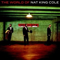 Purchase Nat King Cole - The World Of Nat King Cole